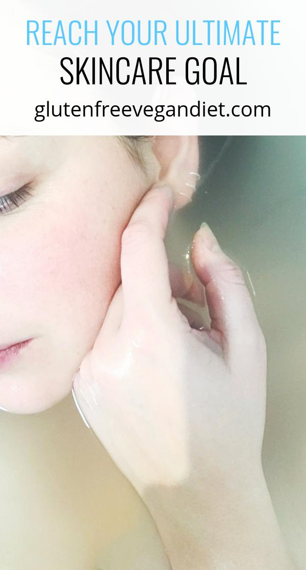 Reach Your Ultimate Skincare Goal
